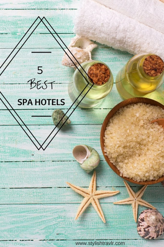 The 5 best luxury spa hotels
